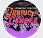 Tropic of Cancer Concert Series Jan 2020