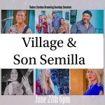 Music Beer and late night fun June VILLAGE Son Semilla JenelleAubade