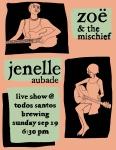 Zoe + the Mischief + Jenelle Aubade Live at TSB Baja Sept19th